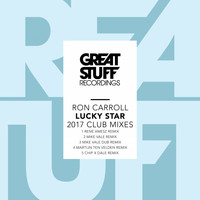 Ron Carroll - Lucky Star 2017 Club Mixes