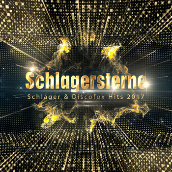 Various Artists - Schlagersterne (Schlager & Discofox Hits 2017)