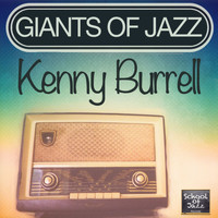Kenny Burrell - Giants of Jazz