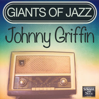 Johnny Griffin - Giants of Jazz