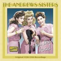 Andrews Sisters - ANDREWS SISTERS: Hit the Road (1938-1944)