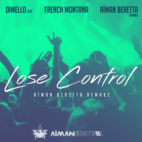 French Montana - Lose Control (Aïman Beretta Remake) [feat. French Montana]