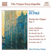 Mary Preston - Dupre: Works for Organ, Vol.  7