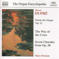 Mary Preston - Dupre: Works for Organ, Vol. 11