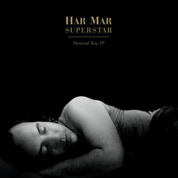 Har Mar Superstar - Personal Boy EP