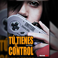Shadow Blow - Tu Tienes el Control (feat. Shadow Blow)