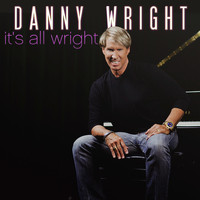 Danny Wright - It's All Wright