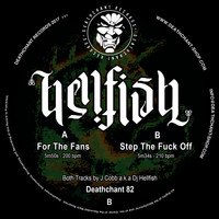 Hellfish - For The Fans