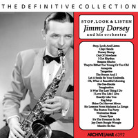 Jimmy Dorsey And His Orchestra - Stop, Look and Listen