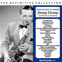 Jimmy Dorsey And His Orchestra - The Stuff Is Here