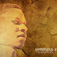 HyperSOUL-X - The Rebirth, Vol. 2
