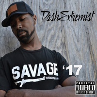 DashExtremist - Savage '17