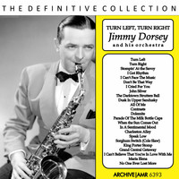 Jimmy Dorsey And His Orchestra - Turn Left, Turn Right