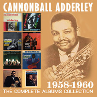 Cannonball Adderley - The Complete Albums Collection: 1958-1960