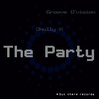 Groove D'Vision - The Party