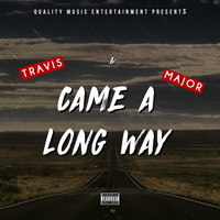 Travis - Came a Long Way