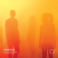 ODESZA featuring Naomi Wild - Higher Ground