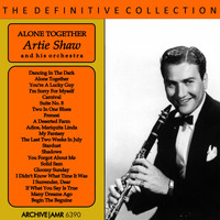 Artie Shaw and his orchestra - Alone Together