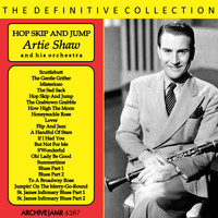 Artie Shaw and his orchestra - Hop Skip and Jump