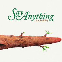 Say Anything - Is a Real Boy