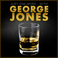 "George Jones - ""Just One More""… with George Jones"