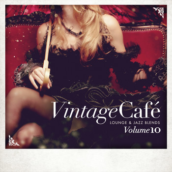 Various Artists - Vintage Café - Lounge & Jazz Blends (Special Selection), Pt. 10