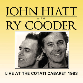 John Hiatt - Live at the Cotati Cabaret (Live)