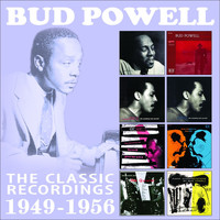Bud Powell - The Classic Recordings: 1949 - 1956