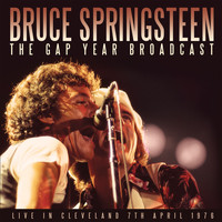 Bruce Springsteen - The Gap Year Broadcast (Live)