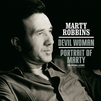 Marty Robbins - Devil Woman / Portrait of Marty