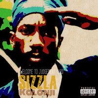 Sizzla - Welcome to Judgement Yard (Explicit)