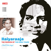 Ilaiyaraaja - Ilaiyaraaja - The Passion of the Early Years