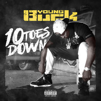 Young Buck - 10 Toes Down (Explicit)