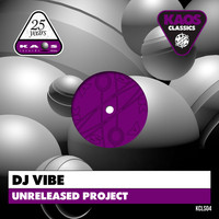 DJ Vibe - Unreleased Project