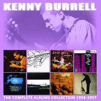 Kenny Burrell - The Complete Albums Collection: 1956 - 1957