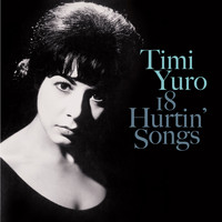 Timi Yuro - 18 Hurtin' Songs