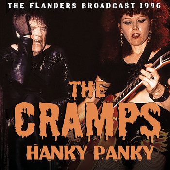 The Cramps - Hanky Panky (Live)