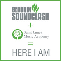 Bedouin Soundclash - Here I Am
