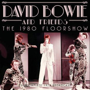 David Bowie - The 1980 Floorshow (Live)