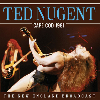 Ted Nugent - Cape Cod 1981 (Live)