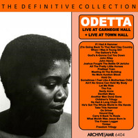Odetta - The Definite Collection: Live at Carnegie Hall / Live at Town Hall