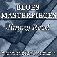 Jimmy Reed - Blues Masterpieces - Jimmy Reed