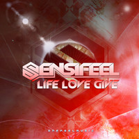 Sensifeel - Life Love Give
