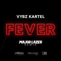 Vybz Kartel - Fever (Major Lazer Remix) - Single