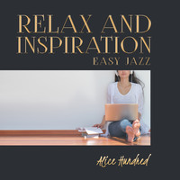 Alice Hundred - Relax and Inspiration