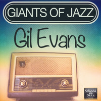 Gil Evans - Giants of Jazz