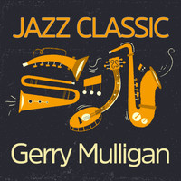 Gerry Mulligan - Jazz Classic