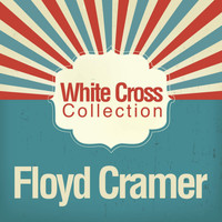 Floyd Cramer - White Cross Collection
