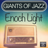 Enoch Light - Giants of Jazz