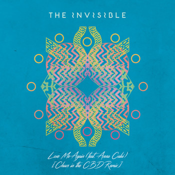 The Invisible featuring Anna Calvi - Love Me Again (Chaos in the CBD Remix)